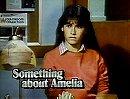 Something About Amelia