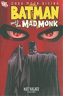 Batman And The Mad Monk TP (Dark Moon Rising)