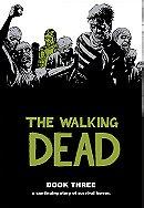 The Walking Dead: Book Three
