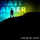 Matt Alber - End of the World