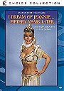 I Dream of Jeannie... Fifteen Years Later