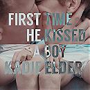 Kadie Elder - First Time He Kissed a Boy