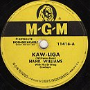 Kaw-liga / Your Cheatin' Heart