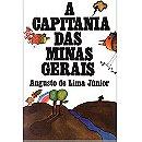 Capitania das Minas Gerais, A