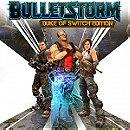 Bulletstorm: Duke of Switch Edition