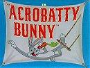 Acrobatty Bunny (1946)