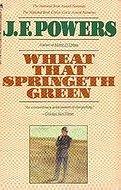 Wheat That Springeth Green