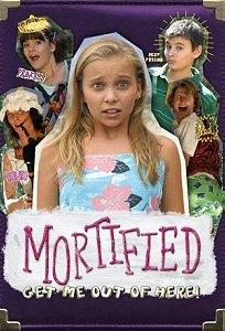Mortified                                  (2006-2007)