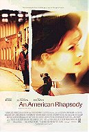 An American Rhapsody (2001)