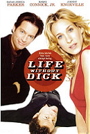 Life Without Dick                                  (2002)