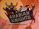 Arabian Knights