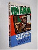 Idi Amin: verinen valtias