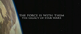 The Force Is with Them: The Legacy of 'Star Wars'