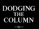 Dodging the Column