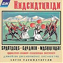 Khachaturian: Spartacus, Gayaneh, Masquerade / Ippolitov-Ivanov: Caucasian Sketches
