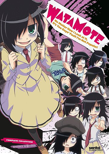 WataMote: No Matter How I Look at It, It's You Guys