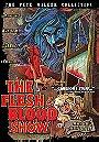The Flesh & Blood Show