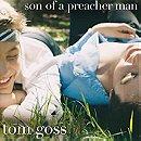 Tom Goss - Son of a Preacher Man