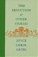 Seduction, The, and Other Stories