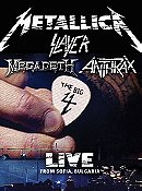 Metallica/Slayer/Megadeth/Anthrax: The Big 4: Live from Sofia, Bulgaria