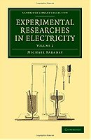 Experimental Researches in Electricity (Cambridge Library Collection - Physical  Sciences) (Volume 2