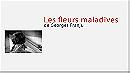 Les fleurs maladives de Georges Franju