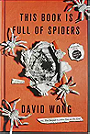 This Book Is Full of Spiders: Seriously, Dude, Don