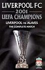 Liverpool vs Alaves - 2001 UEFA Cup Final