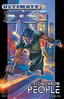 Ultimate X-Men Volume 1: Tomorrow People TPB: Tomorrow People v. 1 (Graphic Novel Pb)