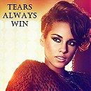 Tears Always Win