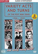 Variety Acts and Turns of the Post War Years: 1946 - 1949