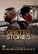 Ghetto Stories