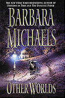 Other Worlds - Barbara Michaels