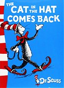 Cat in the Hat Comes Back, the (Dr.Seuss Classic Collection)