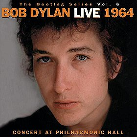 Bob Dylan Live 1964: Concert at Philharmonic Hall: The Bootleg Series Vol. 6