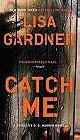 Catch Me - D.D. Warren Novel