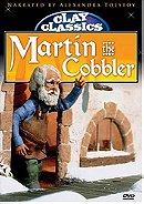 Clay Classics: Martin the Cobbler
