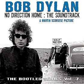 No Direction Home: The Soundtrack: The Bootleg Series Vol. 7