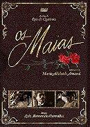 Os Maias                                  (2001- )