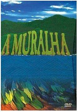 A Muralha                                  (2000- )