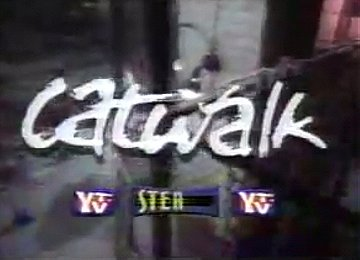 Catwalk                                  (1992-1994)