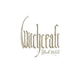 Black Metal - Witchcraft