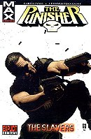 The Punisher (MAX): Vol. 5 - The Slavers