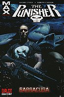 The Punisher (MAX): Vol. 6 - Barracuda