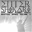 Live From Planet Earth - Bootleg Series Vol. 3