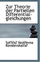 Zur Theorie Der Partiellen Differential-Gleichungen