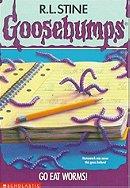 Goosebumps, No. 21: Go Eat Worms