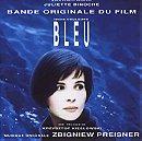 Trois Couleurs: Bleu (Blue) / Original Motion Picture Score Composed By Zbigniew Preisner