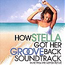 How Stella Got Her Groove Back Soundtrack: Music From The Motion Picture