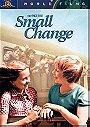 Small Change (aka Pocket Money)